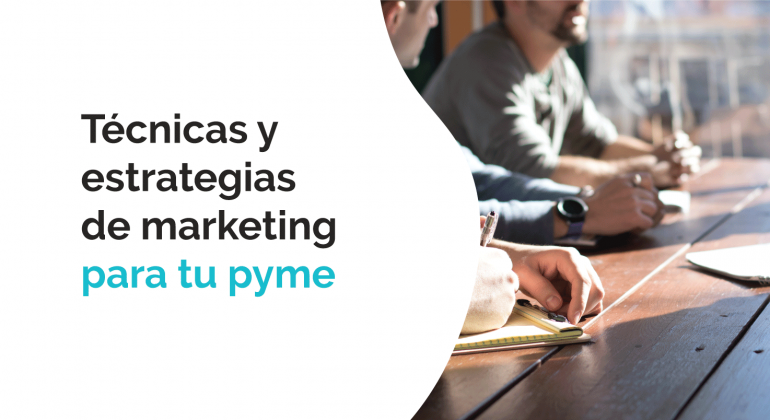 Técnicas y estrategias de marketing